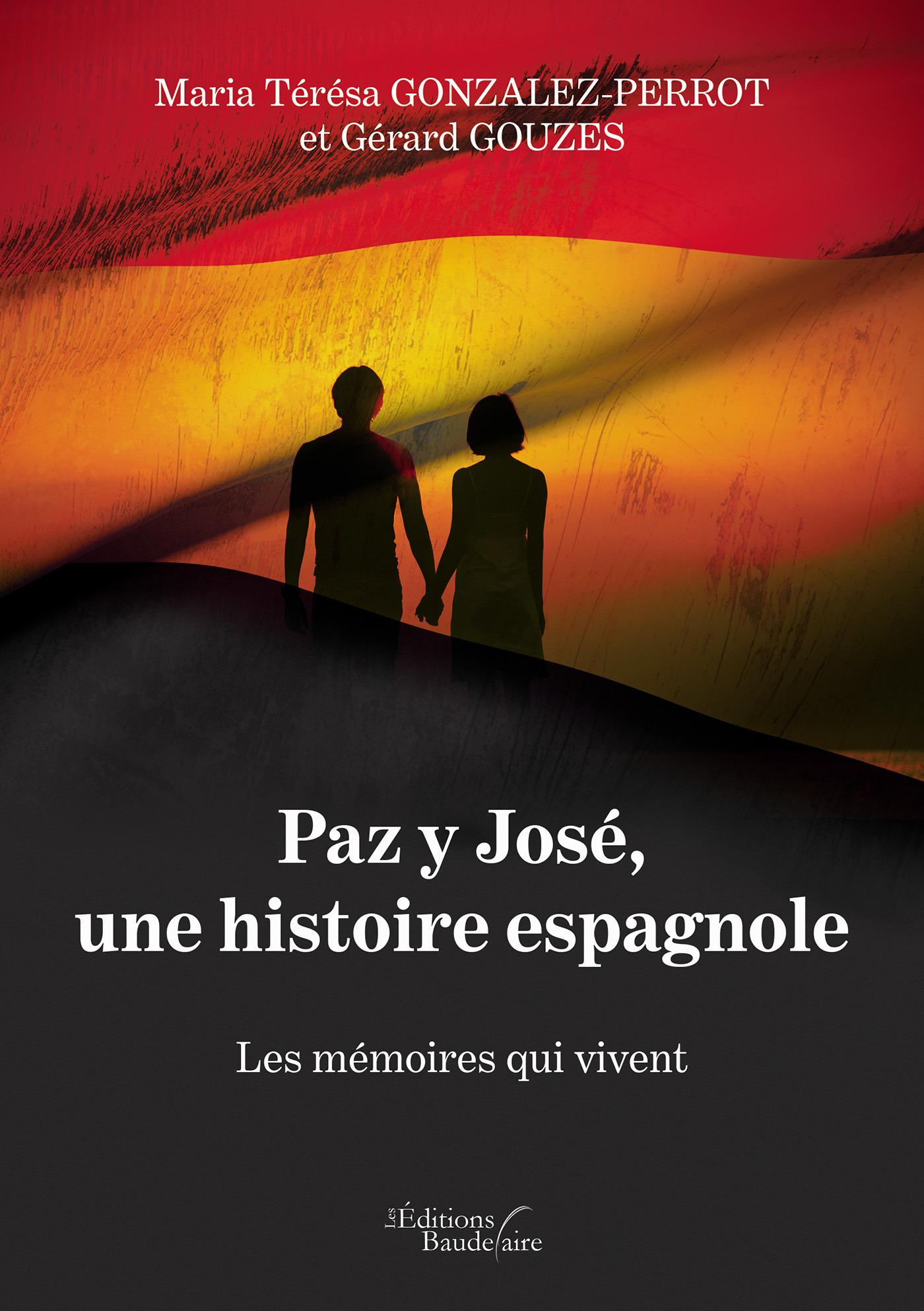 Paz y José, une histoire espagnole - Les mémoires qui vivent