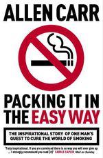 Vente Livre Numérique : Packing it in the Easy Way  - Allen CARR