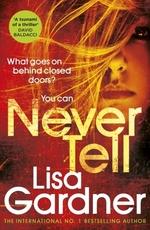 Vente Livre Numérique : Never Tell  - Lisa Gardner