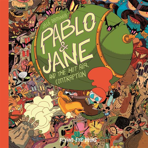 Pablo and Jane ; and the hot air contraption