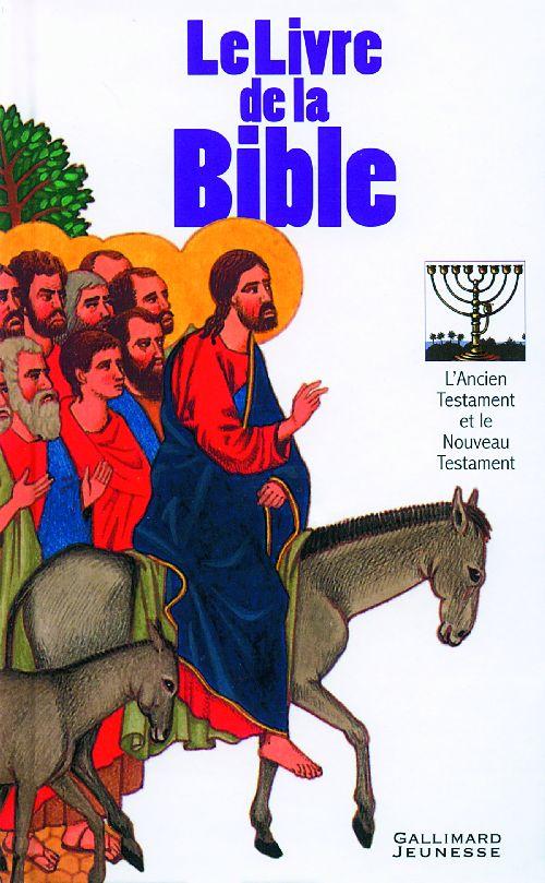 Le livre de la Bible ; l'Ancien Testament et le Nouveau Testament