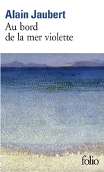 Vente EBooks : Au bord de la mer violette  - Alain Jaubert