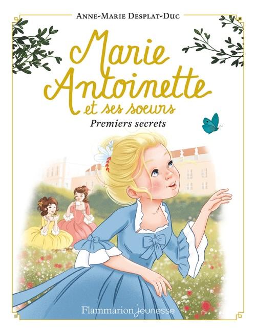Marie-Antoinette et ses soeurs (Tome 1) - Premiers secrets