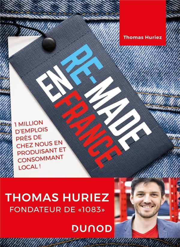 Re-made en France ; 1 million d'emplois en bas de chez nous en fabriquant et en consommant local !