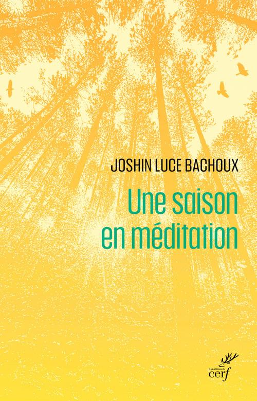 Une saison en méditation