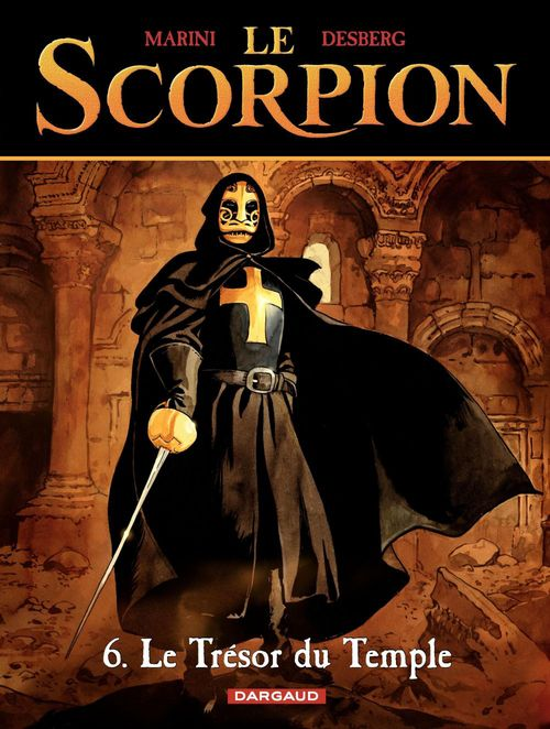 Le scorpion T.6 ; le trésor du temple