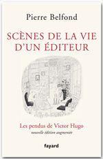 Scènes de la vie d'un éditeur  - Pierre Belfond