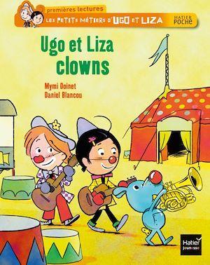 Les petits métiers d'Ugo et Liza ; Ugo et Liza, clowns