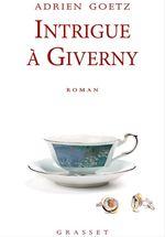 Vente Livre Numérique : Intrigue à Giverny  - Adrien Goetz