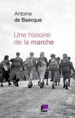 Vente EBooks : Une histoire de la marche  - Antoine DE BAECQUE