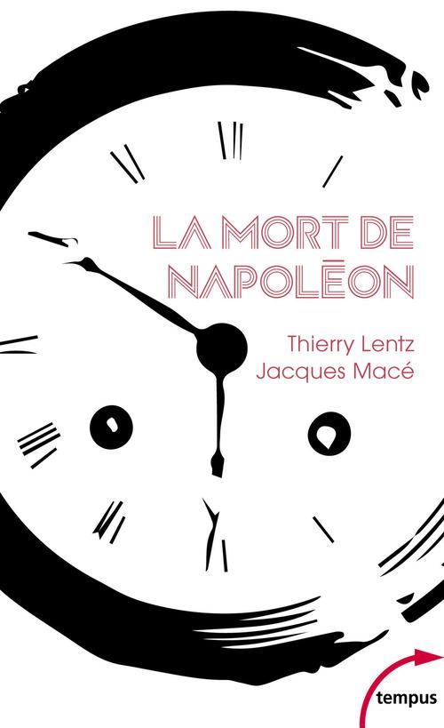 La mort de Napoléon (nouvelle édition)
