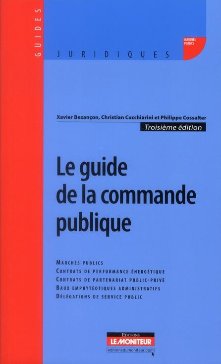 Le guide de la commande publique (3e édition)