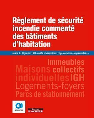 Règlement de sécurité incendie commenté des bâtiments d'habitation