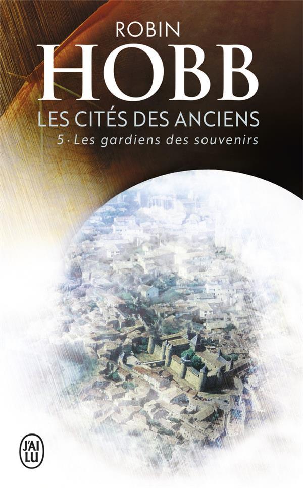 Les cités des anciens t.5 ; les gardiens des souvenirs