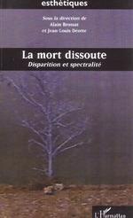 Vente Livre Numérique : LA MORT DISSOUTE  - Alain BROSSAT - Jean-Louis Déotte