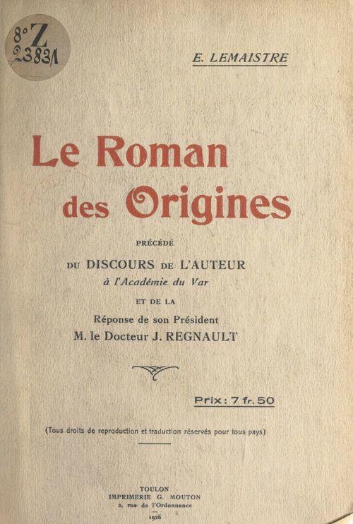 Le roman des origines  - Étienne Lemaistre