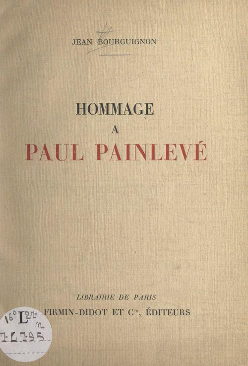 Hommage à Paul Painlevé