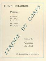 Lyrisme du corps  - Henri Chabrol