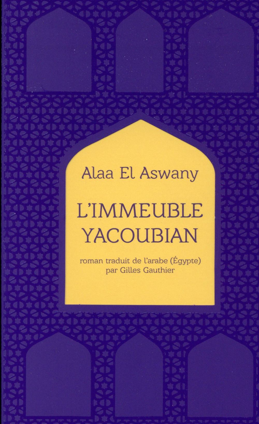 L'Immeuble Yacoubian ; Collector