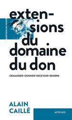 Vente EBooks : Extensions du domaine du don  - Alain CAILLÉ