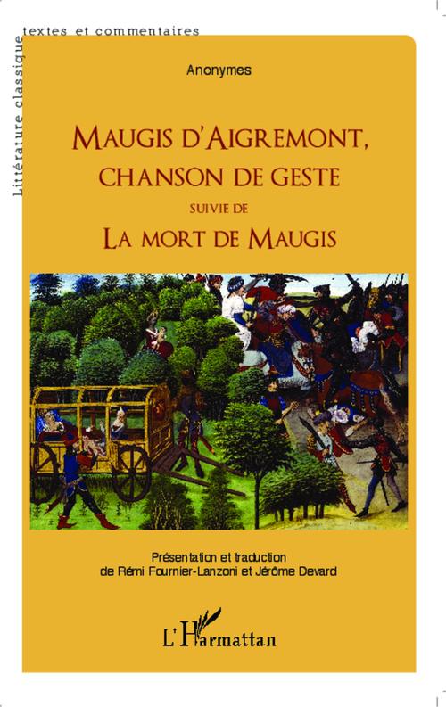 Maugis d'Aigrement, chanson de geste ; la mort de Maugis
