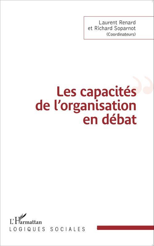 Les capacités de l'organisation en débat
