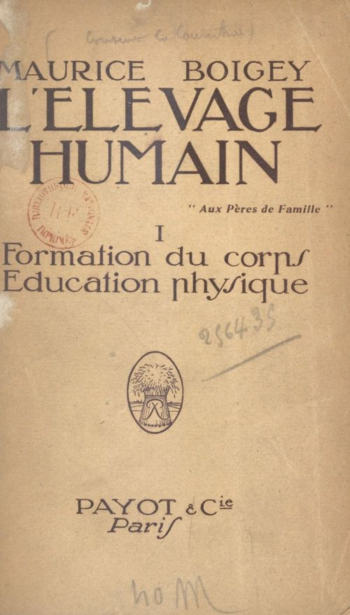 L'élevage humain (1)  - Maurice Boigey