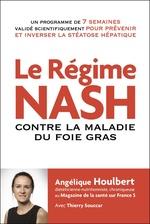 Vente Livre Numérique : Le régime NASH contre la maladie du foie gras  - Thierry Souccar - Houlbert Angelique