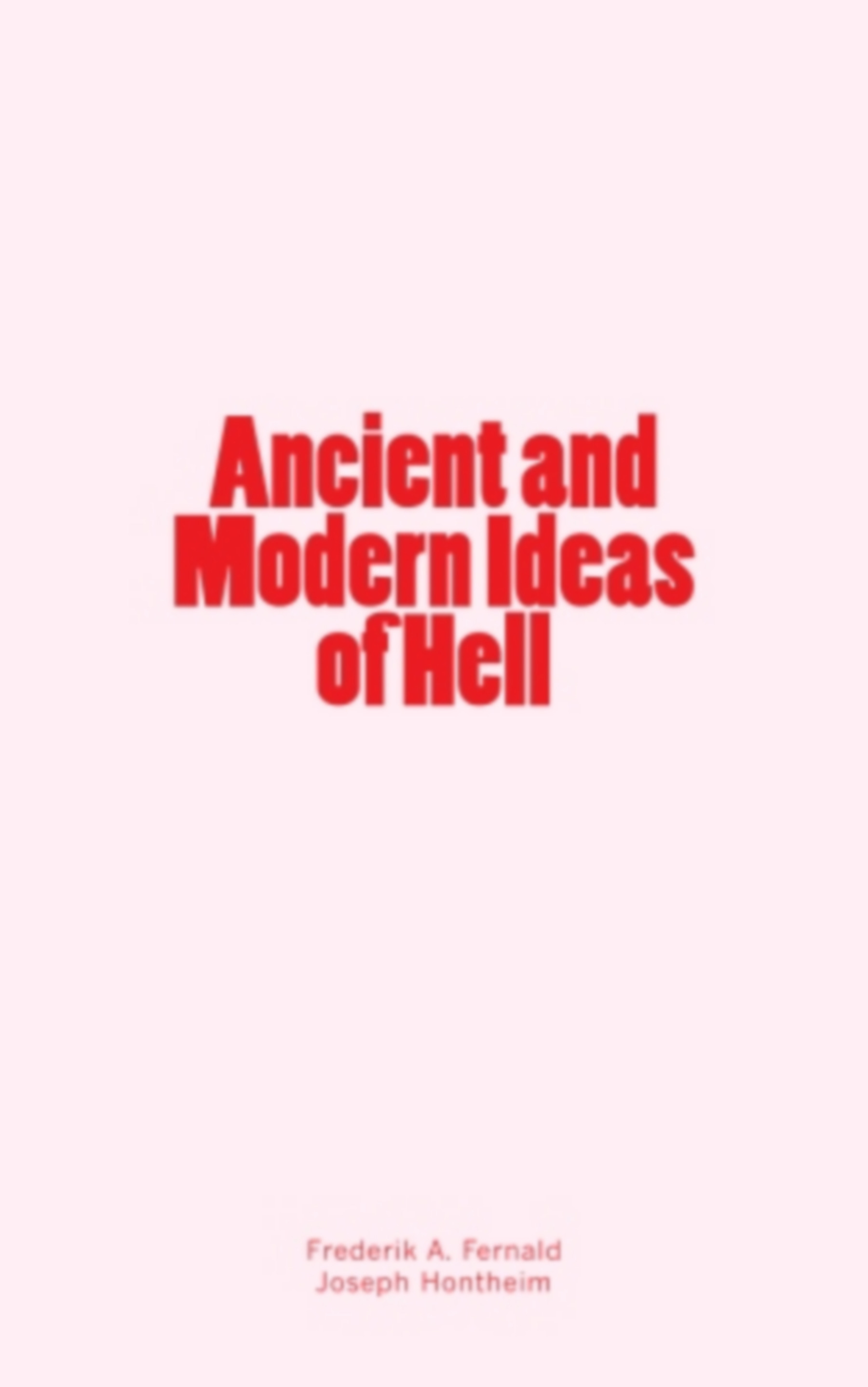 Ancient and Modern Ideas of Hell