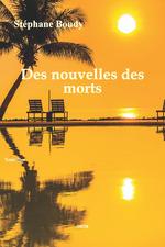 Vente Livre Numérique : Des nouvelles des morts  - Stéphane Boudy