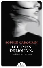Vente EBooks : Le roman de Molly N.  - Sophie Carquain