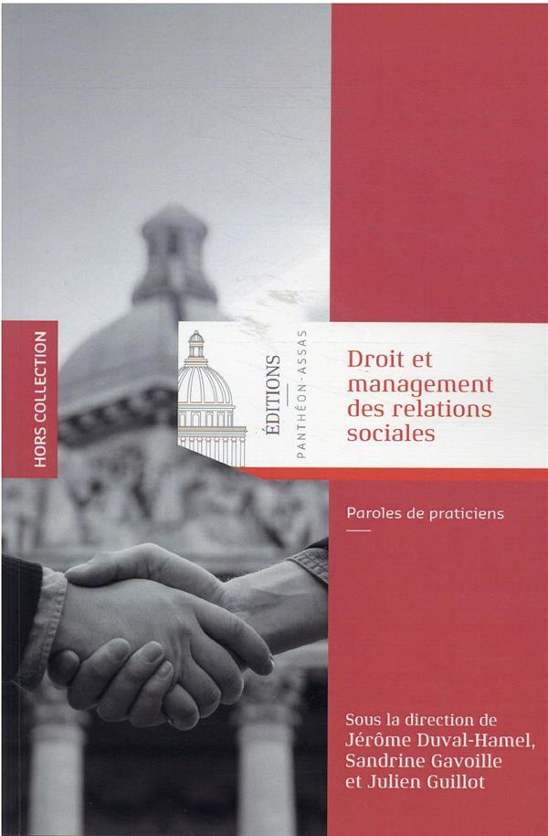 Droit et management des relations sociales : paroles de praticiens