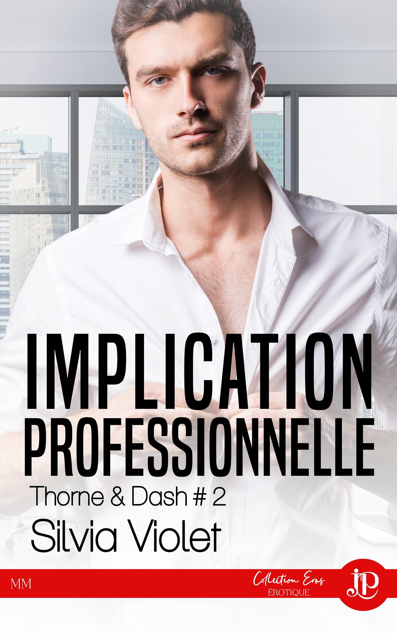 Thorne & dash - t02 - implication personnelle - thorne & dash #2
