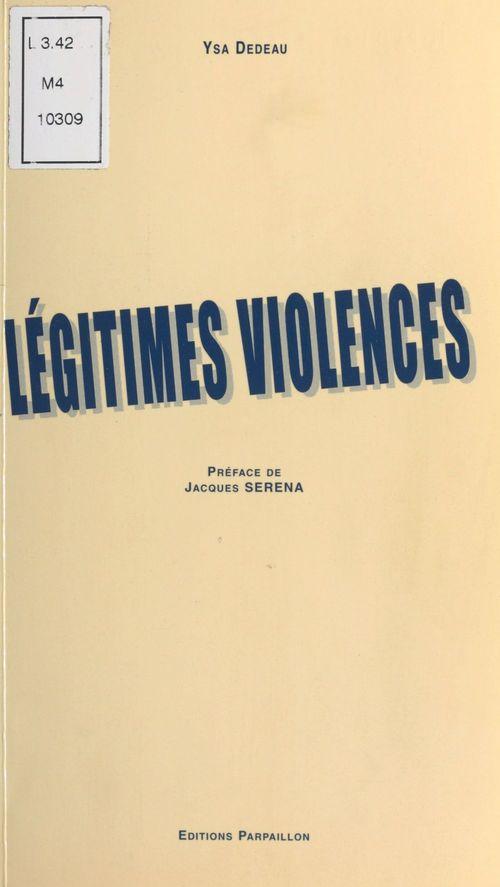 Legitimes violences