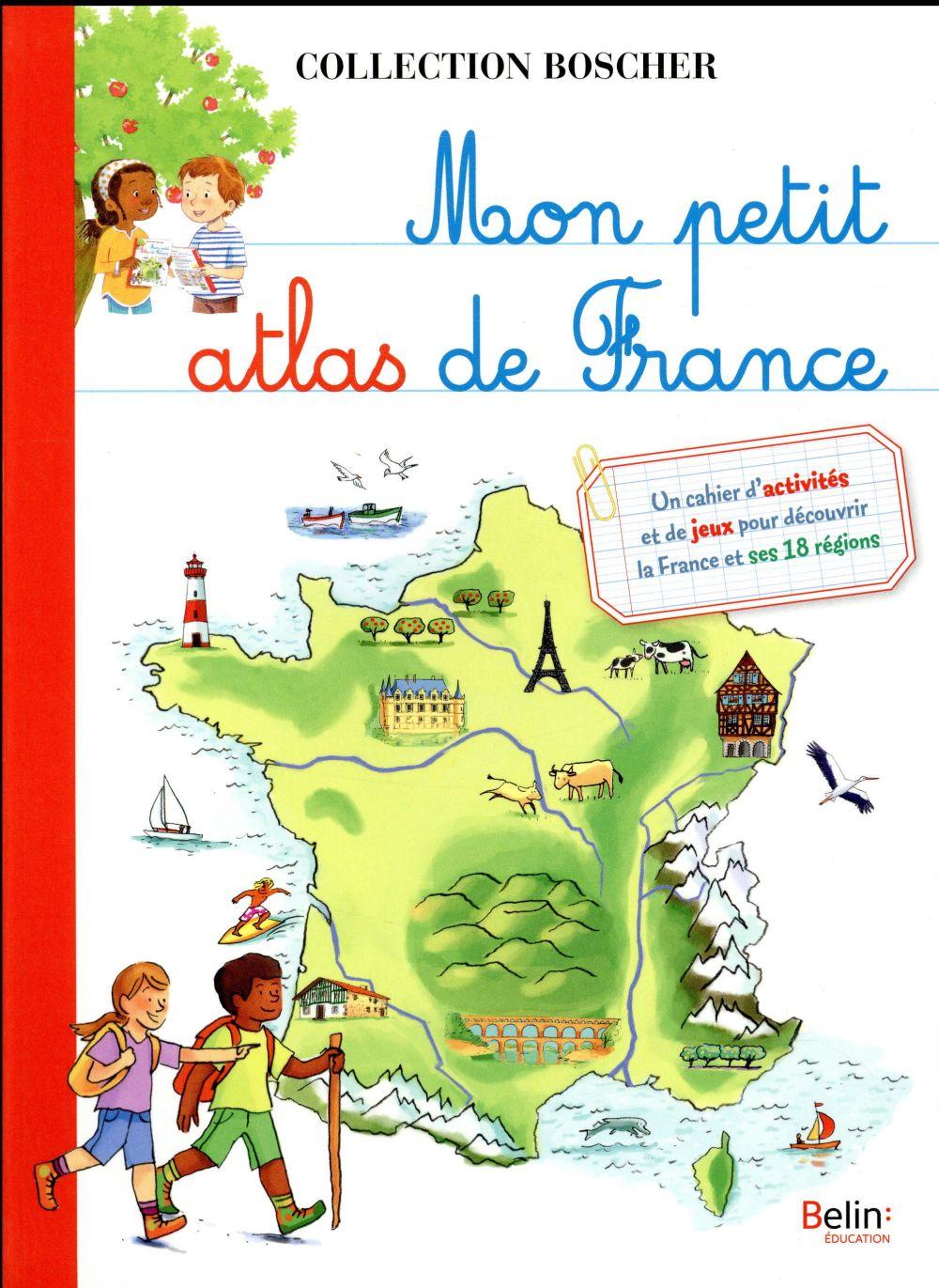 BOSCHER ; mon petit atlas de France
