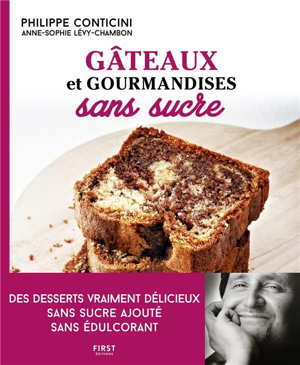 Gâteaux et gourmandises sans sucre (2e édition)
