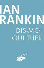 Vente Livre Numérique : Dis-moi qui tuer  - Ian Rankin