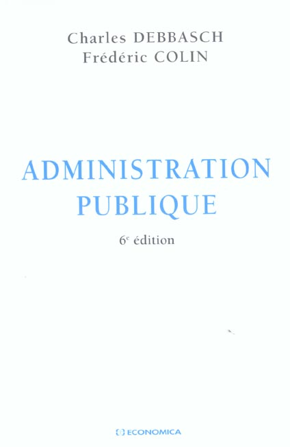 Administration Publique (6e Edition)