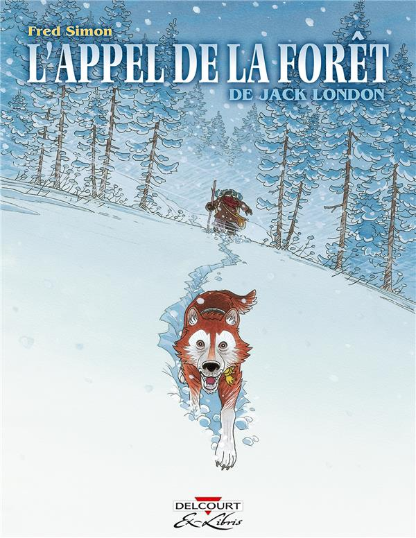 L'appel de la forêt, de jack london
