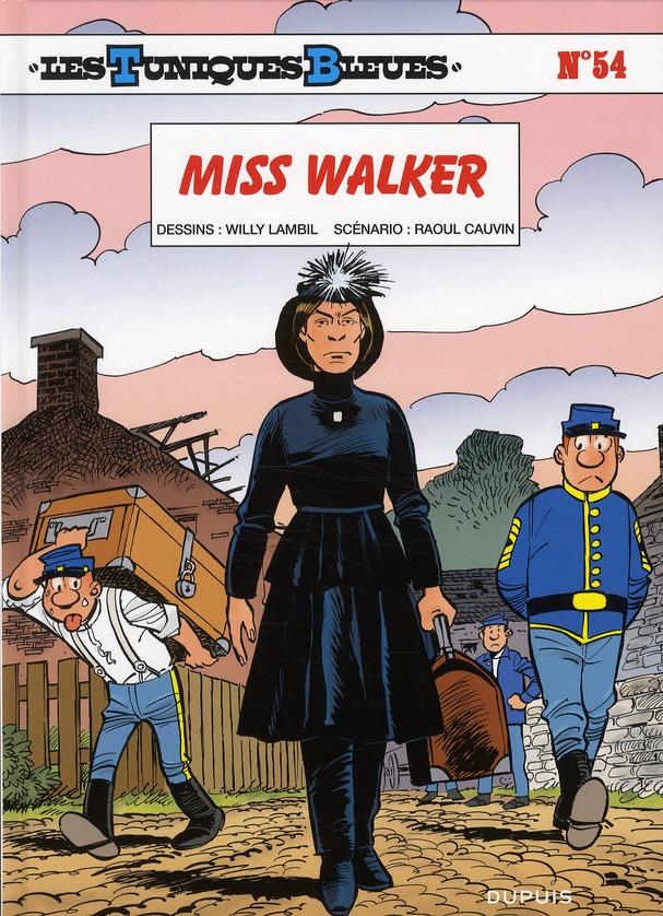 Les Tuniques Bleues T.54 ; Miss Walker