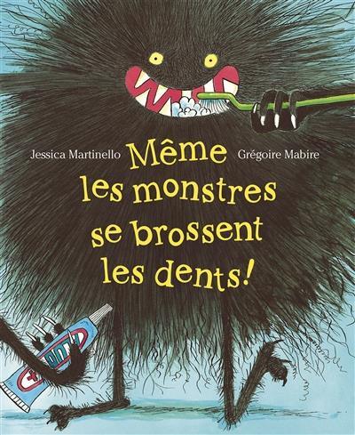 Même les monstres se brossent les dents