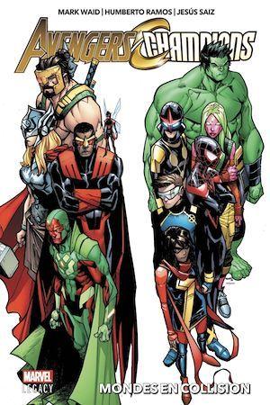 Avengers/Champions ; mondes en collision