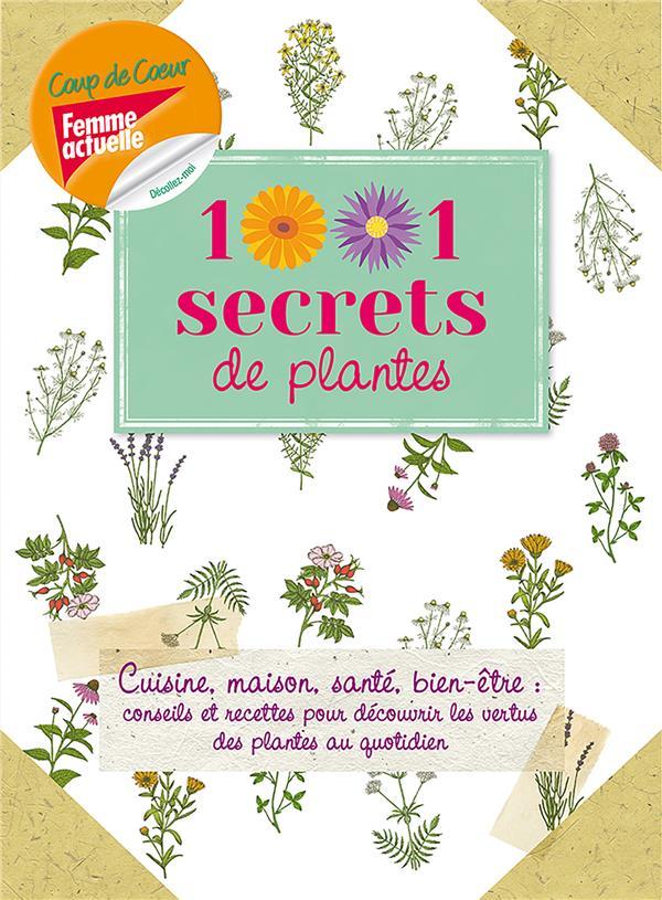 1001 secrets de plantes