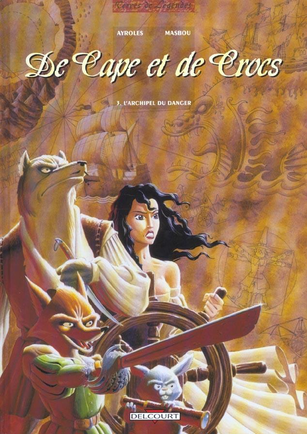 De Cape Et De Crocs T.3 ; L'Archipel Du Danger