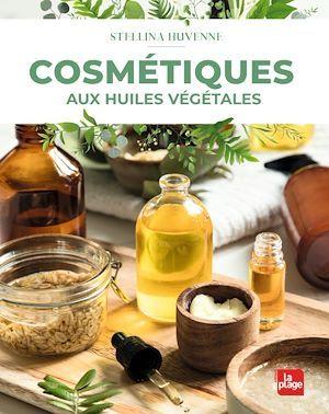 cosmétiques aux huiles végétales