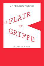 Le flair et la griffe