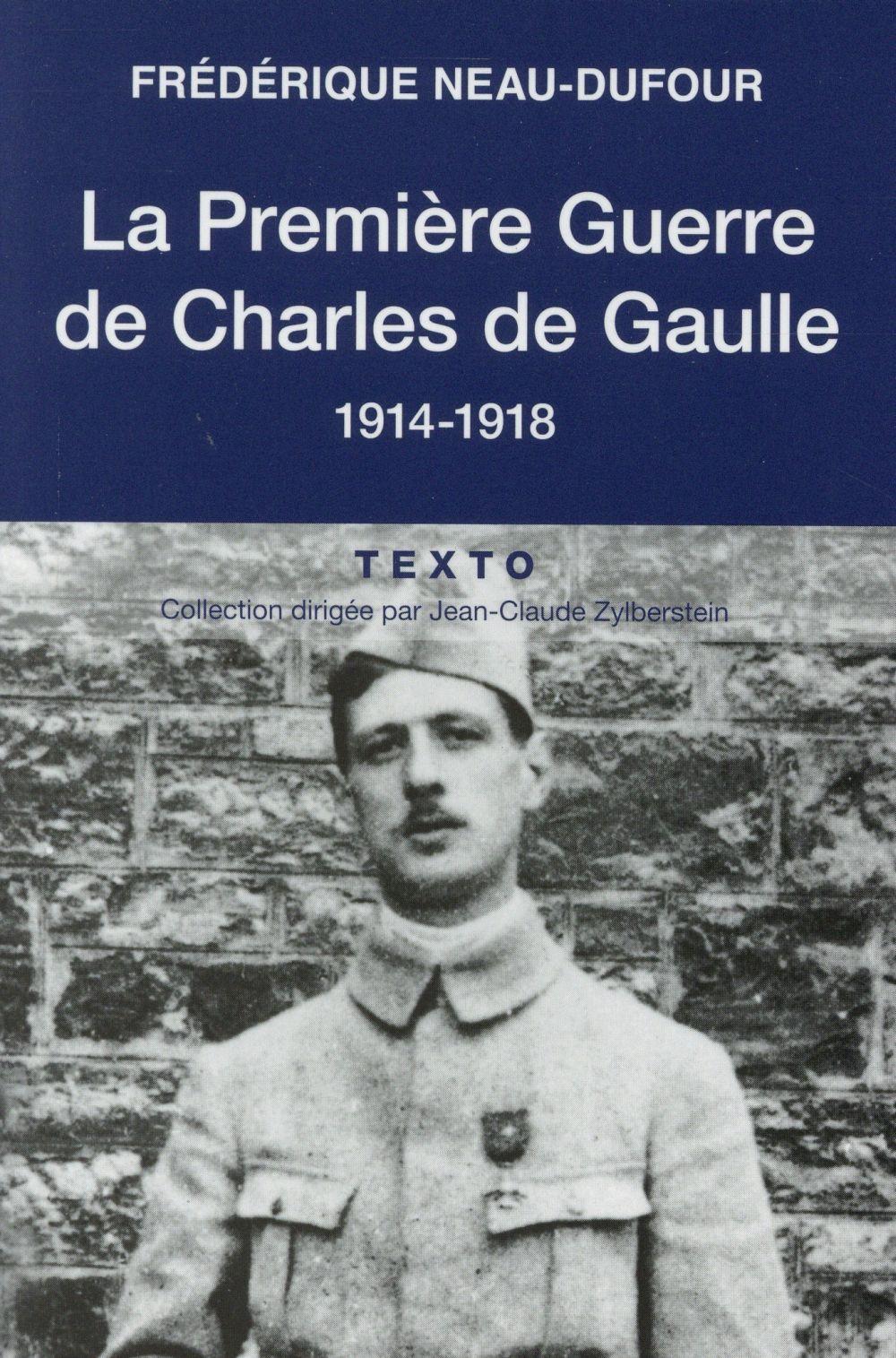 La première guerre de Charles de Gaulle, 1914-1918