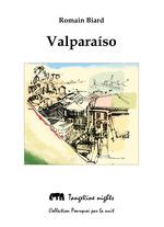 Valparaíso  - Romain Biard