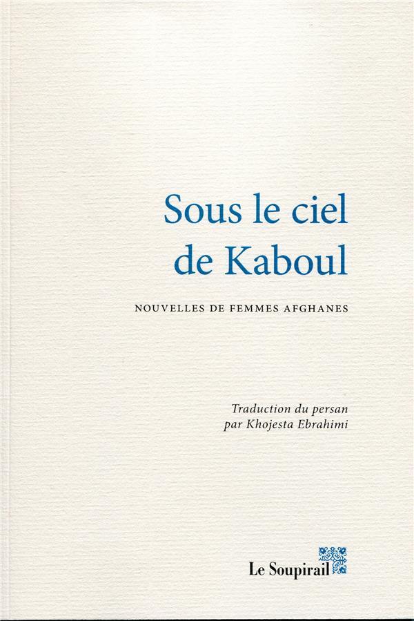 Sous le ciel de Kaboul