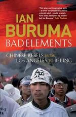 Bad Elements  - Buruma Ian